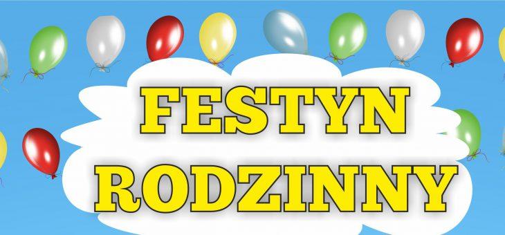 Festyn Rodzinny 15.06.2019