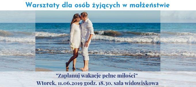 Warsztaty dla osób żyjących w małżeństwie